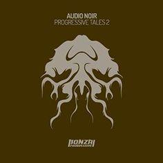 Audio Noir - Progressive Tales 2 My Twentieth  Release!