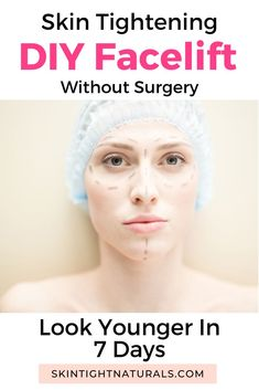 Skin Tightening DIY Facelift Without Surgery - DIY Facelift Without Surgery. Anti-aging ritual to look younger in 7 days! Younger Looking Skin, Look Younger, Anti Aging Tips, Anti Aging Skin Care, Skin Tightening Procedures, Facelift Without Surgery, Skin Secrets, How To Look Skinnier, Loose Skin