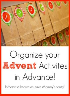 Organize your Advent Activities in Advance