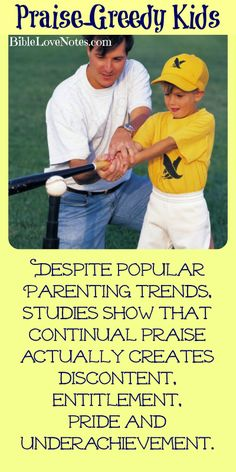 Despite popular trends, studies show that continually praising and rarely correcting children makes them less functional as adults and less open to the conviction of the Holy Spirit. ~ Click image and when it enlarges, click again to read this short, informative article.