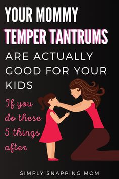 Mommy temper tantrums can actually be a good thing and a teachable moment for children. Learn 5 ways to make your freak-out a teachable moment for kids. Gentle Parenting, Kids And Parenting, Parenting Hacks, Bad Mom, Happy Kids, Happy Mom, Raising Kids, Kids Education, 5 Things