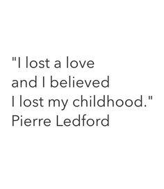 Je Perdis Un Amour Et Je Crus Perdre Mon Enfance Pierre Ledford Ruins