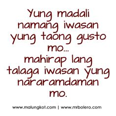 Patama Quotes - Best Tagalog love Quotes for you Pick Up Lines Tagalog, Hugot Lines Tagalog Funny, Tagalog Quotes Patama, Tagalog Quotes Hugot Funny, Filipino Quotes, Pinoy Quotes, Filipino Funny, Love Sayings, Love Quotes For Crush