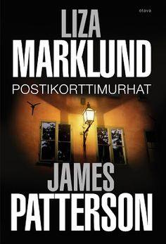 #lukuhaaste, kohta 49: jännityskirja tai dekkari. Liza Marklund & James Patterson: Postikorttimurhat.