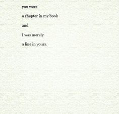 And I hate you for being that important to me