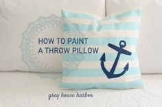 how to paint a throw pillow | Grey House Harbor