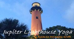 Jupiter Lighthouse Yoga #jupiter
