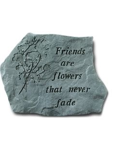 Indoor/Outdoor Garden Stone Gift Or Wall Plaque: Kayberry: Friends Are  Flowers