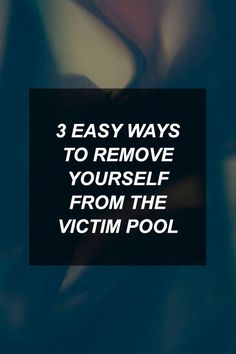 3 Easy Ways to Remove Yourself from the Victim Pool | Survival Shelf | Survivalist & Prepper Links