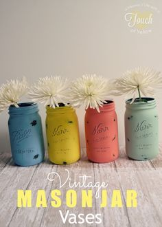 DIY:: Vintage Mason Jar Vases!  These are Gorgeous ! Have never Found a Tutorial (before this one)To Make them in  Perfect Vintage Shades!