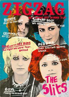 The Slits, Zigzag, August 1977.