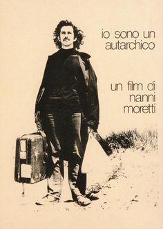 """""""Io sono un autarchico"""", Nanni Moretti"""