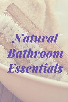 Natural Bathroom Essentials