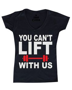 Shop4Ever® You Can't Lift With Us Women V-Neck Gym Shirts SLIM FIT *** Continue to the product at the image link.