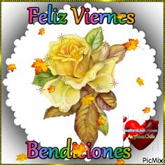 VIERNES Birthday Songs, Happy Birthday, Good Day Wishes, Happy Week, Beautiful Gif, Good Morning Good Night, Morning Greeting, Morning Quotes, Ely