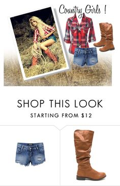 """""""Country Girls !"""" by esmestar04 ❤ liked on Polyvore featuring country"""
