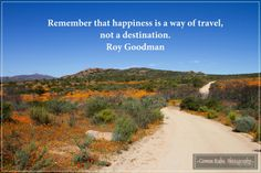 Photo by Coreen Kuhn Quote by Roy Goodman Location: Namaqua National Park #coreenkuhnphotography #landscapephotography #travelphotography