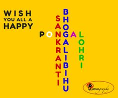 Wish my friends a very happy sankranti,bhogali bihu and Lohri