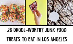 28 Drool-Worthy Junk Food Treats To Eat In LA
