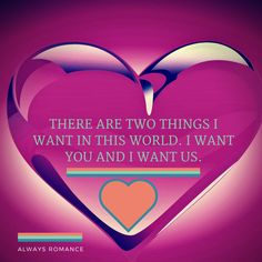Guess what the two things I want are... #Love #Romance Romance Quotes, Romance And Love, Marriage Advice, You And I, First Love, Love Quotes, Amber, Relationships, Twin