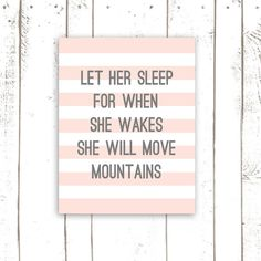 Let Her Sleep For When She Wakes She Will Move Mountains, Shakespeare Quote Print, Pink and Grey Striped Art on Etsy, $18.00