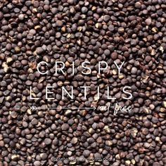 These Crispy Lentils are so simple it feels like cheating. You bake some lentils until they get crispy, adding crunchy, whole-food protein to any meal you want. Roasted Lentils, Dried Lentils, Whole Food Recipes, Cooking Recipes, Meat Recipes, Dinner Deals, Vegetarian Day, Lentil Recipes, Bacon Bits