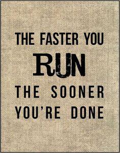 Pretty much #runfast