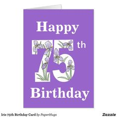Iris 75th Birthday Card