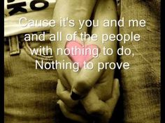 You and Me- Lifehouse with lyrics