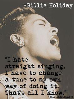 Cotizaciones de vacaciones de Billlie | El sitio web oficial de Billie Holiday Billie Holiday Quotes, Billy Holiday, Holiday Meme, Jazz Quotes, Lady Sings The Blues, You Rock My World, Soul Singers, Social Media Pages, Love Is Sweet