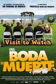 Ver Una Boda De Muerte 2012 Online Gratis En Español Latino O Subtitulada Películas Completas Peliculas Boda