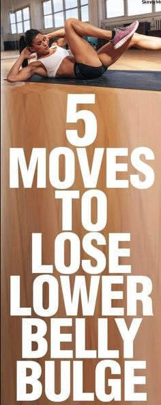 5 Moves to Lose Lower Belly Bulge [ Video Tutorials] – FIT/NSTANTLY