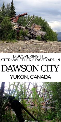 After the highways were built, the Yukon's fleet sternwheelers were left to retire on the shores of the Yukon River. The sternwheeler graveyard is a must-see when exploring Dawson City. Yukon Alaska, Yukon Canada, Backpacking Canada, Canada Travel, Cool Places To Visit, Places To Travel, Travel Destinations, Canada Holiday, Travel