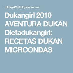 Dukangirl 2010 AVENTURA DUKAN Dietadukangirl: RECETAS DUKAN MICROONDAS Menu Dieta, Foto Blog, Dukan Diet, Carrot Cake, Flan, I Foods, Nutella, Mousse, Food To Make
