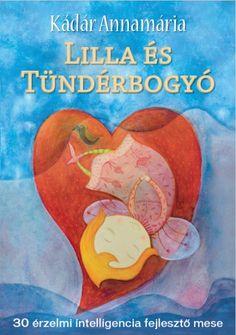 Kádár Annamária - Lilla és Tündérbogyó Winnie The Pooh, Disney Characters, Fictional Characters, Nursery, Creative, Books, Reading, School, Products