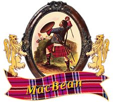 "MacBean Clan Tartan the Crest ""A grey demi-cat-a-mountain salient, on his sinister foreleg a Highland targe Gules"". MacBean Clan Motto is ""TOUCH NOT A CATT BOT A TARGE"". Chief: James McBain of McBain. MacRory Mor"