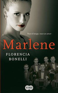 Marlene - Florencia Bonelli Books To Read, My Books, Great Novels, I Love Reading, Beautiful Stories, Film Music Books, Bibliophile, Erotica, Writer