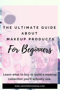 Make-up products for beginners are available from the drugstore and on a small budget. Build a makeu Makeup Tumblr, Elegant Makeup, Basic Makeup, Makeup Must Haves, Glowy Makeup, Makeup Tutorial For Beginners, Makeup Collection, Makeup Looks, Budgeting