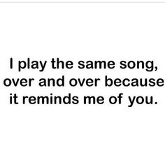 I play the same song
