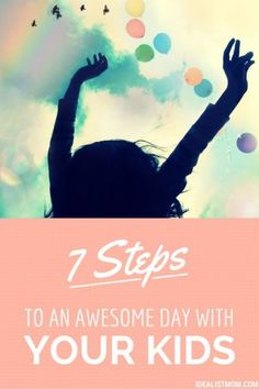 Not sure what to do with the kids this weekend or on a school holiday? Check out these 7 scientifically proven steps for having a happy day with your kids.