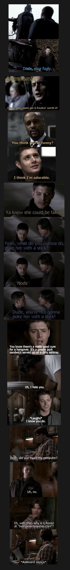 Dean Winchester Quotes :)) he is just hilarious :))) I think I need to create a Supernatural board…hmmm….