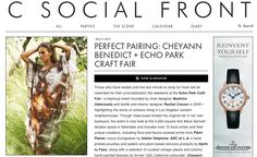 Placements by Lupe Ramos  Cheyann Benedict @ C Social Front / C Magazine  ** PR, Marketing & Events!