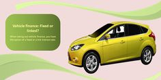 When taking out vehicle finance, you have the option of a fixed or a link interest rate. #pneuspourvoituresdetourisme