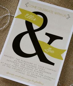 I would RSVP: These simple wedding invites by Mattie Tiegreen of Puddleduck Designs mix sweet (flowing ribbons and a subtle color palette) with bold (a prominent, graphic ampersand).