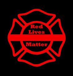 Red Lives Matter Decal - Fireman Maltese Cross Decal - Firefighter - Fire Department Badge Decal Firefighter Images, Firefighter Mom, Firefighter Quotes, Volunteer Firefighter, Fireman Crafts, Thin Blue Line Decal, Silhouette Cutter, Silhouette Cameo, Police Lives Matter