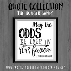 Quote Collection: HUNGER GAMES - May The Odds