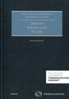 Derecho internacional privado / José Carlos Fernández Rozas, Sixto Sánchez Lorenzo.    9ª ed.    Civitas Thomson Reuters, 2016