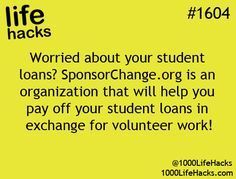 1000 Life Hacks: How about help paying off college loans in exchange for volunteer work #Provestra #Skinception #coupon code nicesup123 gets 25% off