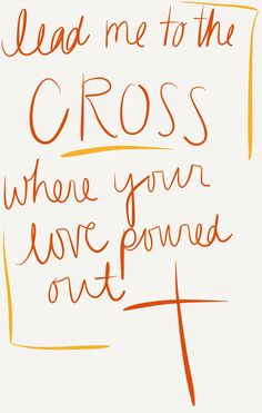 - Lead Me To The Cross, All Of The Above, Hillsong United ♥