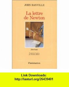 La Lettre de Newton (9782080672193) John Banville , ISBN-10: 2080672193  , ISBN-13: 978-2080672193 ,  , tutorials , pdf , ebook , torrent , downloads , rapidshare , filesonic , hotfile , megaupload , fileserve